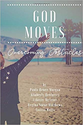 God Moves: Overcoming Obstacles